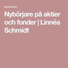 Nybörjare på aktier och fonder | Linnéa Schmidt