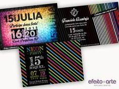 Convites Neon Party para 15 anos, formato tradicional. Orçamentos e pedidos pelo e-mail contato@efeitoearte.com.br