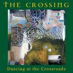 Dancing At The Crossroads cover art