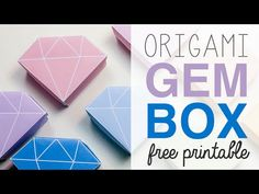 Origami Crystal Box Free Printable & Tutorial - YouTube