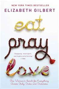 Eat Pray Love - have seen the movie several times, but never read the book. It is on my list. It's a great story!