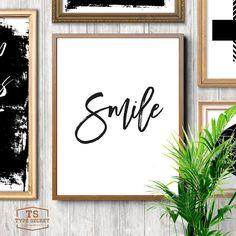 SMILE, printable art, smile print, black and white home decor, modern nursery print, home sign, smile wall art, smile art, smiling by TypeSecret on Etsy https://www.etsy.com/listing/269075192/smile-printable-art-smile-print-black
