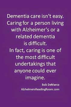 Alzheimer Care, Dementia Care, Alzheimer's And Dementia, Dementia Quotes, Alzheimers Quotes, Vascular Dementia, Caregiver Quotes, Understanding Dementia, Lewy Body