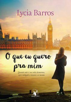O que eu quero pra Mim – Lycia Barros – #Resenha | O Blog da Mari