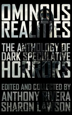 Amazon.com: Ominous Realities: The Anthology of Dark Speculative Horrors eBook: William Meikle, John F.D. Taff, Gregory L. Norris, Hugh A.D....