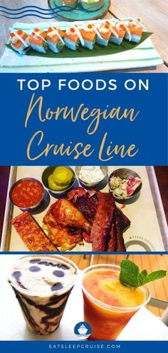 Top 12 Foods on Norwegian Cruise Line - We pick our favorite dishes and drinks from the innovators behind Freestyle dining in our Top Foods on Norwegian Cruise Line. #cruise #cruisefood #NorwegianCruise #NCL #eatsleepcruise