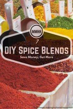 7 distinct sweet and savory DIY spice blends recipes for nearly ALL of your cooking needs! Saving you money on those needless expensive mixes!