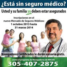Ud. y su familia ya deben estar asegurados en el Mercado de Seguros Médicos #oursalud #Asegurate