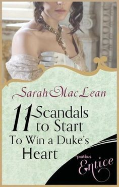 Eleven Scandals to Start to Win a Duke's Heart (Love by Numbers 3) - Sarah MacLean