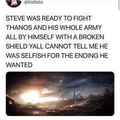 I AGREE WITH EVERY WORD. I was so happy for him in Endgame. 😢♥️ He went to live with Peggy in another reality, so nothing changed in our original timeline, anyway. Marvel Funny, Marvel Memes, Marvel Dc Comics, Movies And Series, Dc Movies, Chris Evans Captain America, Marvel Cinematic Universe, Marvel Avengers, Steve Rogers