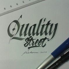Quality street #frakone #calligraphy #calligraffiti #handwriting #lettering #italic #italichand #hxcalligraphy #brushpen | Flickr - Photo Sharing!