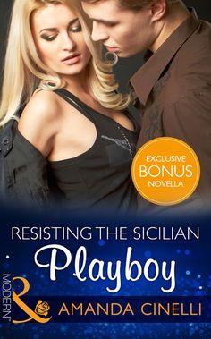 Resisting The Sicilian Playboy (Mills & Boon Modern) eBook: Amanda Cinelli: Amazon.co.uk: Kindle Store