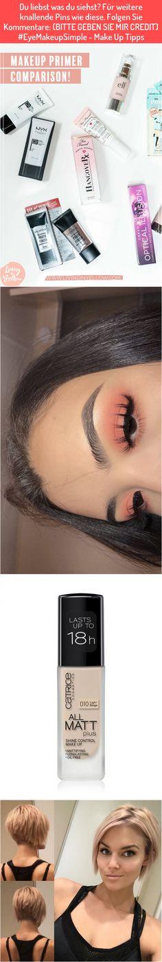 Du liebst was du siehst? Für weitere knallende Pins wie diese. Folgen Sie Kommentare: (BITTE GEBEN SIE MIR CREDIT) #EyeMakeupSimple - Make Up Tipps Best Makeup Primer, Best Makeup Products, You're Welcome, Tips