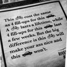 I love this. (Although I'm not sure any bike I own cost only four fill-ups)