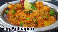 ******Veg Kolhapuri Recipe In Hindi Food N, Food And Drink, Vegetable Recipes, Vegetarian Recipes, Maharashtrian Recipes, Indian Food Recipes, Ethnic Recipes, Party Dishes, Youtube