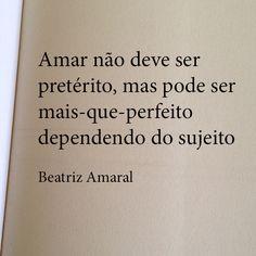 Amar não deve ser pretérito