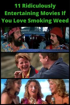 11 Ridiculously Entertaining Movies If You Love Smoking Weed