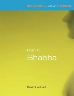 Introducing Homi K Bhabha Routledge Critical Thinkers. Buy Your Books Here and follow us for more updates!