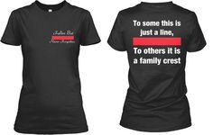 Thin Red Line Firefighter Family Crest Wife Girlfriend Saying with A Big Meaning! Available in Mens and Women's Tees on Etsy, $24.00