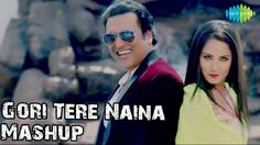 Presenting the mischievous mashup of 'Gori Tere Naina' album created by Teenu Arora. Title: Gori Tere Naina Video Star Cast: Govinda, Puja Banerjee Music By: The Music Boutique Lyricist: Govinda Mashup by Teenu Arora  For more entertainment, subscribe to the Saregama Channels on YouTube.