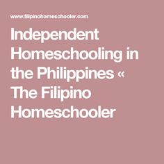 Homeschooling in the Philippines can be classified under two groups: those who are enrolled in a DepEd Accredited Homeschool Provider and those who are independent homeschoolers. How To Start Homeschooling, Home Schooling, Homeschool Curriculum, Summer School, Filipino, Philippines, Kids Ministry, Ministry Ideas, Nail