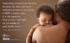 12 weeks paid family leave (that's the minimum) #Women4Bernie #Moms4Bernie