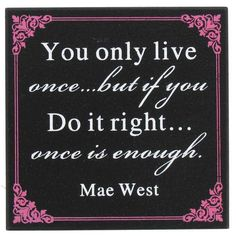 Black & Pink You Only Live Once Wood Plaque