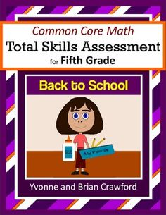 Back to School Common Core Math Skills Assessment (5th Grade) $