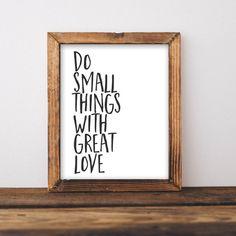 Quote Printable Wall Art Do Small Things por GracieLouPrintables