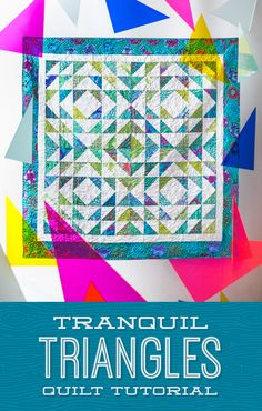 Jenny shows us how to create this dashing half square triangle quilt called Tranquil Triangles!