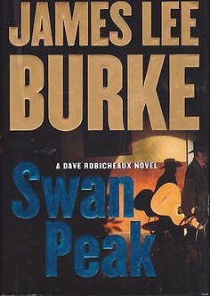Swan Peak by James Lee Burke (2008, Hardcover)