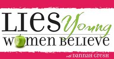 """Lies Young Women Believe, with Dannah Gresh   -   """"I'm ugly."""" """"I would feel so much better if I had a boyfriend."""" """"God's not really involved in my life."""" Destructive lies like these bombard young women every day. Nancy Leigh DeMoss and Dannah Gresh are out to expose these lies, and to share the truth that sets young women free. Learn how to communicate the truth with the young women in your life."""