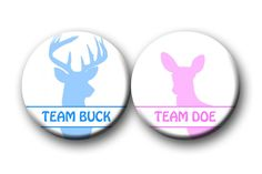 Gender Reveal Party Favor Buck and Doe  Baby Shower 1.25 0r 2.25 inch pinback buttons, pins, badges Team Buttons Pins Badges by PutOnYourPartyCap on Etsy https://www.etsy.com/listing/188372693/gender-reveal-party-favor-buck-and-doe