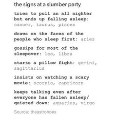 The signs as a slumber party Zodiac Memes, Zodiac Horoscope, Pisces, Libra Astrology, Zodiac Signs In Bed, Zodiac Sign List, Pulling An All Nighter, Slumber Parties, How To Fall Asleep