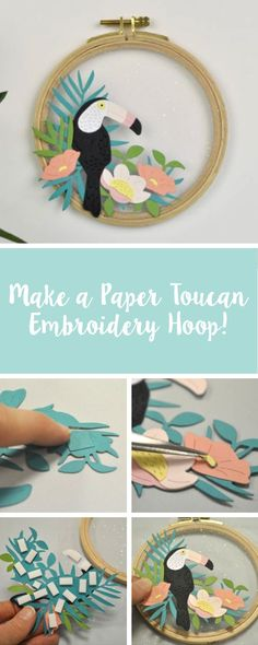 How to make your own DIY paper toucan embroidery hoop using brand new Sizzix dies. 3d Paper Art, Paper Artwork, Toucan Craft, Paper Embroidery, Embroidery Ideas, Felt Decorations, Wedding Decorations, Diy Papier, Sizzix Dies