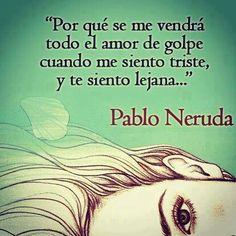 Pablo Neruda #frase #espanol