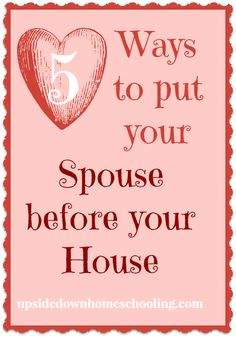 5 ways to put your Spouse before your House