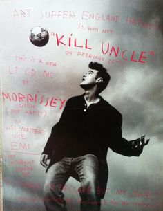 Morrissey: 'Kill Uncle' promo ad, 1992 ― via My Morrissey Scrapblog.