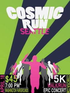 Event Poster - Cosmic Run Seattle
