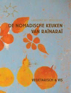 De nomadische keuken van Rainarai