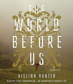 The World Before Us: A Novel by Aislinn Hunter http://www.amazon.com/dp/1101913363/ref=cm_sw_r_pi_dp_MiIKvb141T8A3