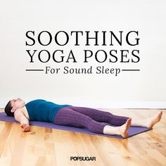 Before-Bed Yoga Sequence | POPSUGAR Fitness