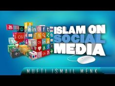 Islam On Social Media - Benefit & Share! ᴴᴰ [Mufti Ismail Menk] Support the Dawah - Click here to donate: http://www.gofundme.com/The-Daily-Reminder