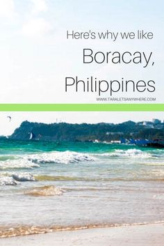 Boracay review. A day in Boracay, Philippines, convinced us why it's one of the best beaches in the world