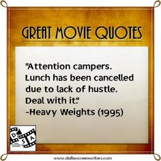 #Movie #Quotes Heavy Weights