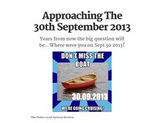 Approaching The 30th September 2013