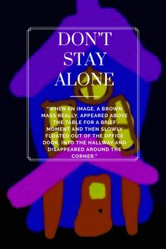 Stay Alone, Character Home, Creative Writing, Short Stories, Storytelling, Poems, Writer, Author, Memories