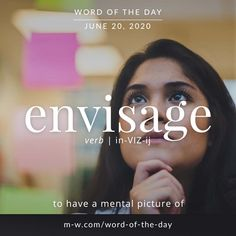 'Envisage' is the #wordoftheday . #language #languagelearning #merriamwebster #dictionary English Tips, English Words, Merriam Webster, Word Of The Day, Idioms, English Vocabulary, Some Words, Meant To Be, Language