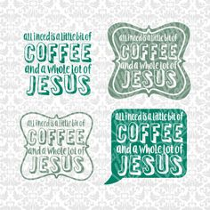 All I Need is a Little Bit of Coffee And A Whole Lot Of Jesus SVG STUDIO Ai EPS Instant Download Commercial Use Cricut Silhouette by CraftyLittleNodes on Etsy