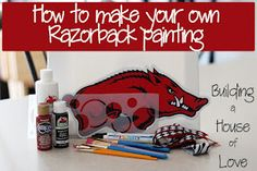 How to Paint Your Own Razorback Canvas